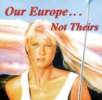 Kompilation Our Europe not theirs, CD