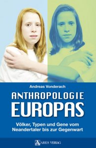 Andreas Vonderach: Anthropologie Europas