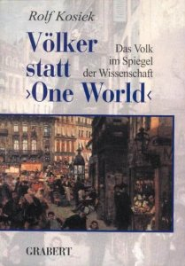 Rolf Kosiek: Völker statt One World