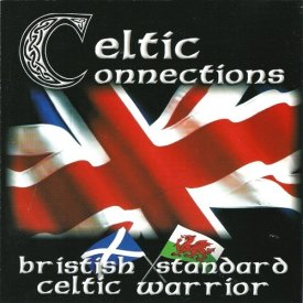 British Standart & Celtic Warrior - Celtic Connections