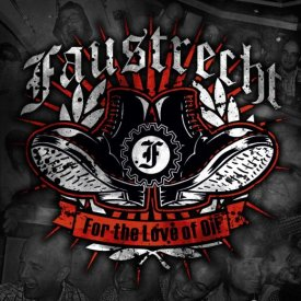 Faustrecht - For the Love of Oi