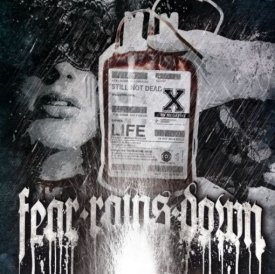 Fear Rains Down - Still not dead