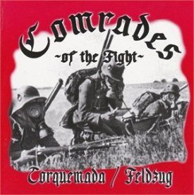 Feldzug / Torquemada - Comrades of the Fight