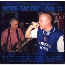Never say die! Vol.2