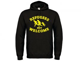 Kapuzenpullover - Refugees not Welcome
