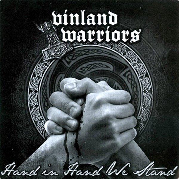 Vinland Warriors - Hand in Hand we stand