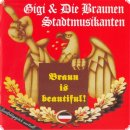 Gigi und die braunen Stadtmusikanten ‎– Braun Is Beautiful!