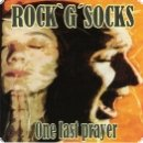 Rock'G'Socks - One last prayer